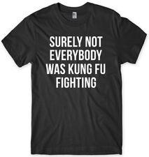 Sicuramente non tutti erano KUNG FU FIGHTING Divertente Uomo Unisex T-shirt