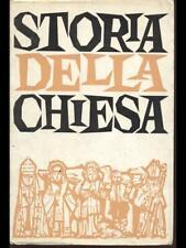 STORIA DELLA CHIESA  GALLI - GRANDI EDIZIONI PAOLINE 1969