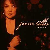 Every Time by Pam Tillis (CD, Jun-1998, Arista)