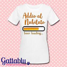 T-shirt donna Addio al Nubilato, Beer Loading, drink personalizzabile