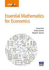 Essential mathematics for economics - Bosi Gianni, C...