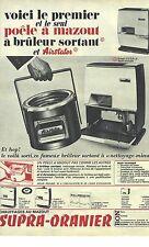 PUBLICITE 1966  SUPRA-ORANIER premier poele à mazout à bruleur sortant