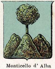 Stemma: Comune di MONTICELLO D'ALBA. Cromolitografia. Roero. Cuneo.Piemonte.1901