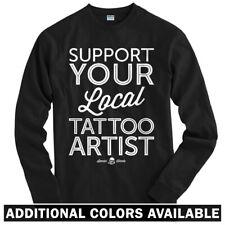 Support Your Local Tattoo Artist Long Sleeve T-shirt LS - Tatu Gun  Men / Youth