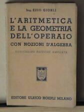 1944 -  MANUALE HOEPLI - ARITMETICA E GEOMETRIA OPERAIO