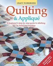 Quilting & Applique (Craft Workbook),Martha Preston,New Book mon0000088431