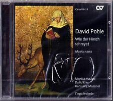 David Pohle come il cervo schreyet Gesù chare diligam te Domine 5 Sonata CD NUOVO