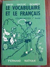 Le vocabulaire et le français CM1  David Haisse Bouret Nathan