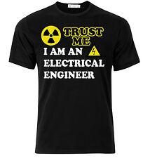 T-shirt uomo Trust Me, I am an electrical engineer, Idea regalo laurea