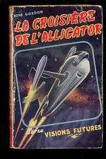 Visions Futures 3 GORDON Croisière de l'Alligator 1953