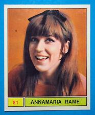 Figurina/Sticker-CANTANTI PANINI 69-n. 81 - ANNAMARIA RAME -recuperata