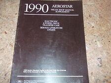 1990 Ford Aerostar TRUCK Van 4-WD Update Service Manual OEM SUPPLEMENT BOOK