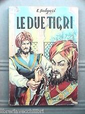 LE DUE TIGRI di Emilio Salgari Lucchi 1976 Narrativa Ragazzi Libro Storia