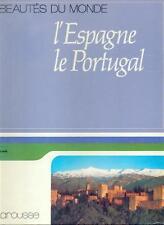 beautés du monde L'espagne Le Portugal / Larousse