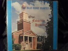 Blue Ridge Quartet - Our Favorite Hymns