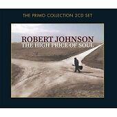 Robert Johnson -  The High Price of Soul CD