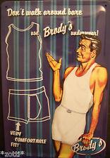 Nostalgic Art Brody ´s Unterwäsche Underwear - sexy man - Werbung - Blechschild