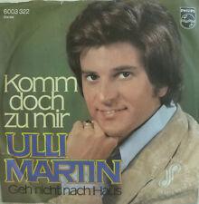 "7"" 70s KULT ! ULLI MARTIN : Komm doch zu mir /MINT-?"