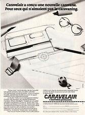 Publicité ancienne caravane Caravelair 1982 issue de magazine