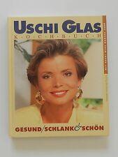 Uschi Glas Kochbuch Gesund Schlank Schön +