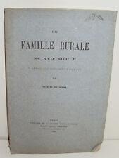 Une Famille Rurale au XVIIe siècle, par Charles de Ribbe - 1882