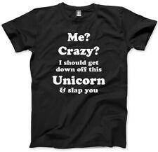 Moi? fou? je devrais descendez de ce licorne t-shirt-fashion slogan top