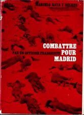 COMBATTRE POUR MADRID [OFFICIER FRANQUISTE] GAYA DELRUE