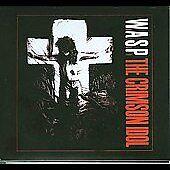 Wasp, The Crimson Idol, Excellent