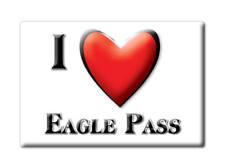 SOUVENIR USA - TEXAS FRIDGE MAGNET AMERICA I LOVE EAGLE PASS (MAVERICK COUNTY)