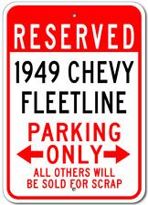 1949 49 CHEVY FLEETLINE Parking Sign