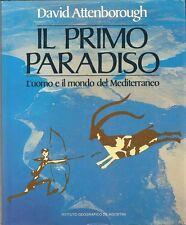 ATTENBOROUGH: IL PRIMO PARADISO - L'UOMO E MONDO DEL MEDITERRANEO _ Documentario