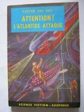 Attention l'Atlantide attaque de Lester Del Rey