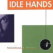 Idle Hands: Building a Desert  Audio CD