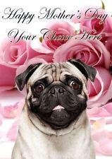 Pug Dog Mothers Day Personalised Greeting Card pidmother Mum Mummy