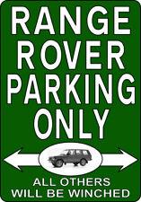 RANGE ROVER PARKING ONLY fun METAL SIGN classic mk1 land landrover car NOTICE