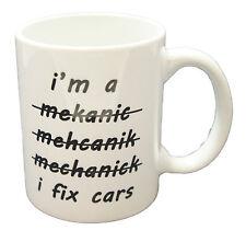 IO sono un meccanico/Aggiusto automobili, Tazza in Ceramica Regalo Divertente Regalo Caffè Tè Novità