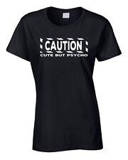Camiseta Mujer Fiesta Divertido Vacaciones CUTE But PSYCHO Cumpleaños Camisa
