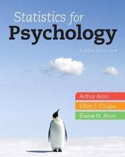 Statistics For Psychology (6th Edition): By Arthur Aron, Elaine N. Aron, Elli...