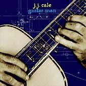 J.J. Cale - Guitar Man (Delabel CD 1996)