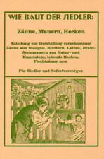 Bauanleitung für Zaun Zäune, Mauern, Hecken, Flechtzäune, Staketenzaun Anleitung