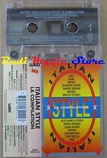 MC ITALIAN STYLE COMPILATION BERSANI TIMORIA LAURA PAUSINI 1993 no cd lp dvd