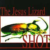 Shot Jesus Lizard MUSIC CD