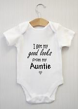 I get my good looks from my Auntie Baby Grow Bodysuit Vest Top Funny Babygrow