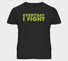 Everyday I Fight Sonnen Mma T Shirt