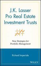 J.K.Lasser Pro Real Estate Investment Trusts: New Strategies for Portfolio Manag