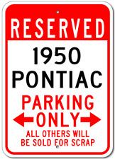 1950 50 PONTIAC  Parking Sign
