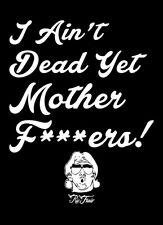 I Ain't Dead Yet Mother Fers Ric Flair shirt NWA 4 Four horsemen nature boy