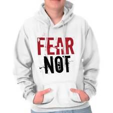 Fear Not Christian Shirt | Religious Gift Idea Jesus Christ Hoodie