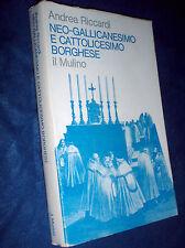 Neo gallicanesimo e cattolicesimo borghese Henri Maret Concilio Vaticano 1