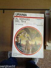 URANIA N.755 - AL SERVIZIO DEL TB II-JOE HALDEMAN-1978  [  rif A]